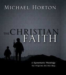 Horton Systematic Theology