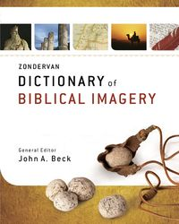 Zondervan Dictionary Biblical Imagery