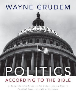 Wayne Grudem: Politics according to the Bible