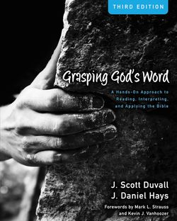Grasping God's Word 3rd