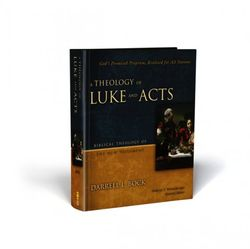 Theology of Luke Acts 2