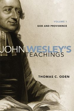 John Wesley - God and Providence
