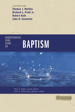Four Views on Baptism